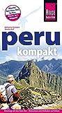 Peru kompakt (Reiseführer) - Katharina Nickoleit