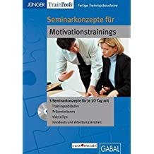 Fertige Seminarkonzepte für Motivationstrainings: Lehrprogramm gemäß § 14 JuSchG