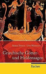 Griechische Götter- und Heldensagen: Nach den Quellen neu erzählt