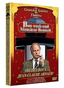 Bon Week-end Mr Bennett