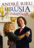 Andre Rieu - Presents Mirusia - Always and Forever (dvd)