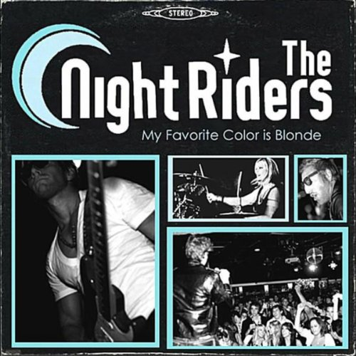 Im Rider Song Download Mp3: My Favorite Color Is Blonde Von Night Riders Bei Amazon