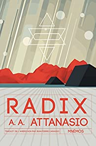 Radix par A. A. Attanasio