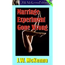 Marriage Experiment Gone Wrong (English Edition)