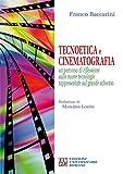 eBook Gratis da Scaricare Tecnoetica e Cinematografia Un percorso di riflessione sulle nuove tecnologie rappresentate sul grande schermo (PDF,EPUB,MOBI) Online Italiano