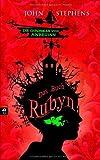 Das Buch Rubyn: Die Chroniken vom Anbeginn von John Stephens (12. November 2012) Gebundene Ausgabe