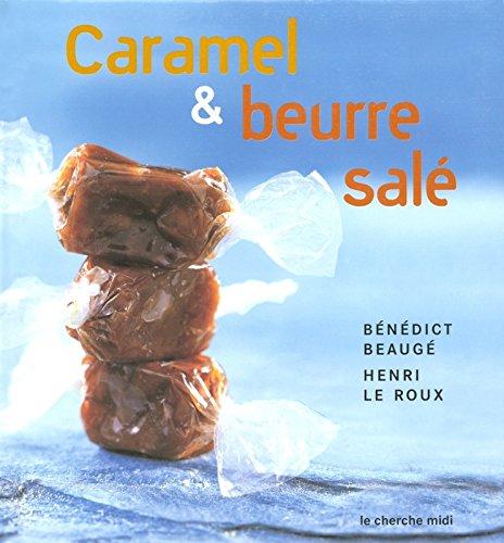 Descargar Libro Caramel et beurre salé de Bénédict Beaugé