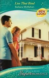 Lies That Bind (Mills & Boon Superromance) (Silhouette Superromance) by Barbara McMahon (2007-05-18)