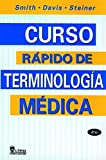 Curso Rapido De Terminologia Medica / Quick Medical Terminology (Spanish Edition) by Genevieve Smith Lowe (2005-03-31)