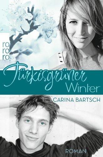 Türkisgrüner Winter von Bartsch. Carina (2013) Taschenbuch