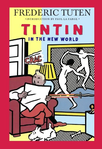 Tintin in the New World: A Romance (English Edition)