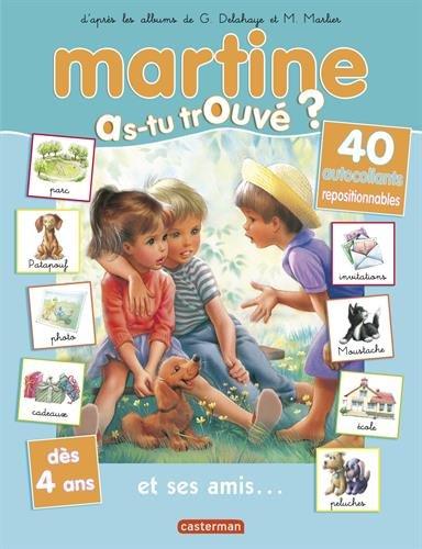 Martine, as-tu trouvé ?, Tome 19 : Martine et ses amis