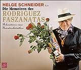 Die Memoiren des Rodriguez Faszanatas: Bekenntnisse eines Heiratsschwindlers