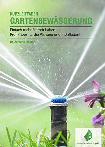meine-Bewässerung.de - Planung & Installation einer Gartenbewässerung - Einfach mehr Freizeit haben! 12-Seiten Print-Broschüre
