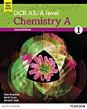 OCR AS/A Level Chemistry A 2015: OCR AS/A level Chemistry A Student Book 1 + ActiveBo...