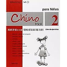 Chino Facil Para Ninos Vol.2 - Libro De Ejercicios