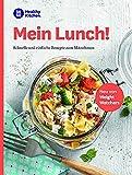 WW - Mein Lunch!: Schnelle und einfache Rezepte zum Mitnehmen