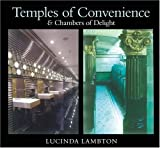 Temples of Convenience: & Chambers of Delight