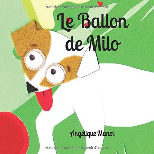 Le Ballon de Milo par Angélique Manot