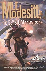 The Elysium Commission by L.E. Modesitt (2007-05-07)