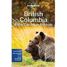 British Columbia & Canadian Rockies (Regional Guides)