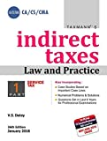INDIRECT TAXES - Law & Practice (in 2 Parts)