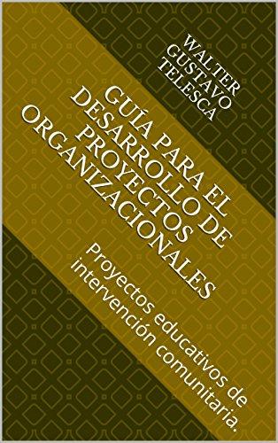 coleccion-cuadernillos-docentes-v8-guia-para-el-desarrollo-de-proyectos-organizacionales-proyectos-e