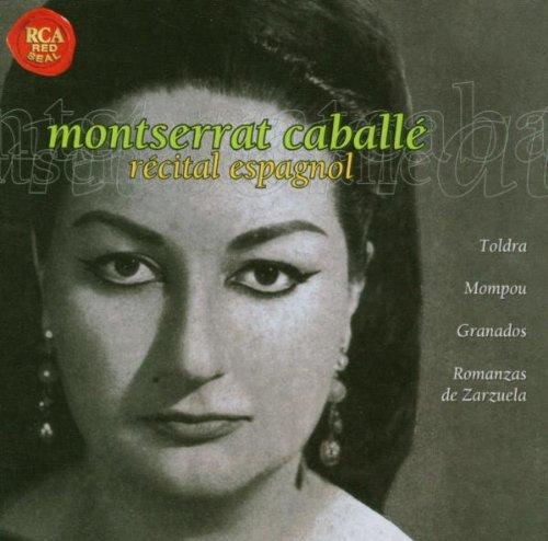 Montserrat Caballé - Récital Espagnol / Toldra, Monpou, Granados ... - Edition remasterisée 24 Bits