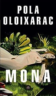 Mona par Pola Oloixarac