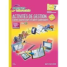 Parcours Interactifs Activité de gestion clients fournisseurs 2de BAC PRO