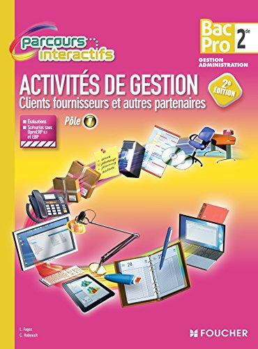 Parcours Interactifs Activité de gestion clients fournisseurs 2de BAC PRO par Luc Fages