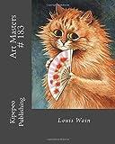 Art Masters # 183: Louis Wain