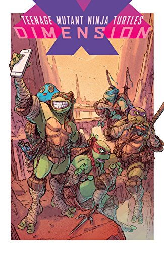 Teenage Mutant Ninja Turtles: Dimension X (English Edition)