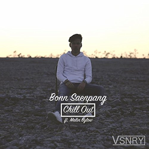 Chill Out (feat. Malin Bylow)