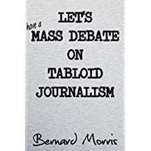 Let's Have A Mass Debate On Tabloid Journalism