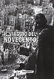 Il viaggio del Novecento. Influenza intellettuale e politica della rivoluzione italiana all'estero