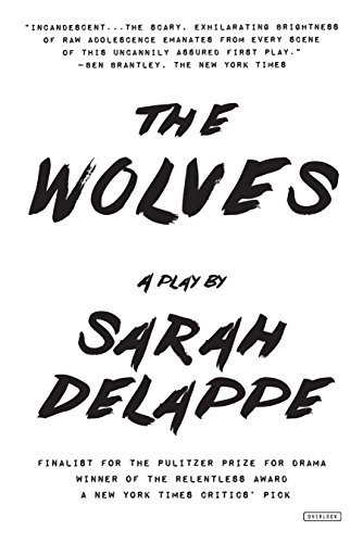 The Wolves: A Play: Off-Broadway Edition Team Warm Ups