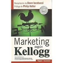 Marketing Segun Kellogg
