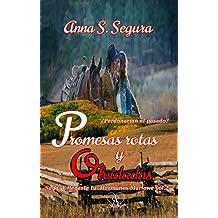 Promesas rotas y olvidadas (Saga Y llegaste tu. Hermanos Marlowe. vol.2