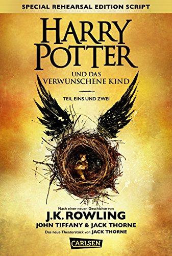 Buchcover Harry Potter und das verwunschene Kind. Teil eins und zwei (Special Rehearsal Edition Script)