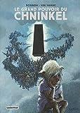 Le grand pouvoir du Chninkel, Intégrale