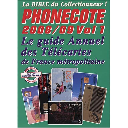 Phonecote : Télécartes Catalogue de cotes