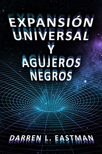 Expansión Universal y Agujeros Negros
