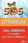 SOS litt�rature - Les citations � con...