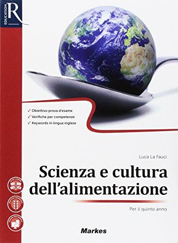 scienza-e-cultura-dellalimentazione-per-la-5-ordf-classe-delle-scuole-superiori-con-e-book-con-2-espansioni-online.pdf