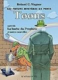 Toons: Les Futurs mystères de Paris, T6