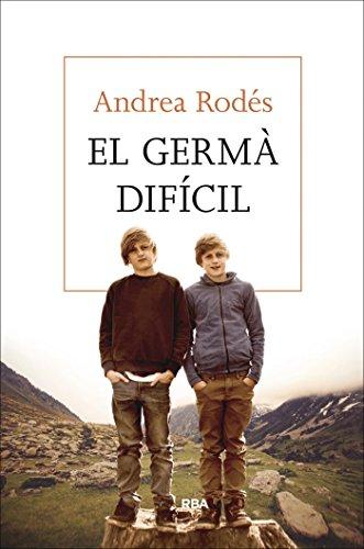 El germà difícil (OTROS LA MAGRANA) (Catalan Edition) por Andrea Rodés