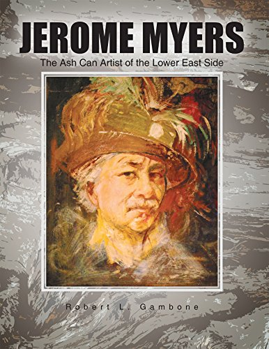 jerome-myers-the-ash-can-artist-of-the-lower-east-side-english-edition