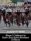 Criterium du Dauphine - Stage 1: Valence to Saint-Just-Saint-Rambert (179km)