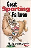 Great Sporting Failures